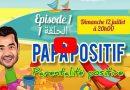 الحلقة الأولى من البرنامج الجديد على اليوتوب#PAPA_POSITIF